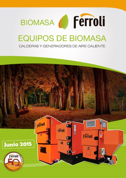 Catalogo comercial Calderas biomasa Ferroli