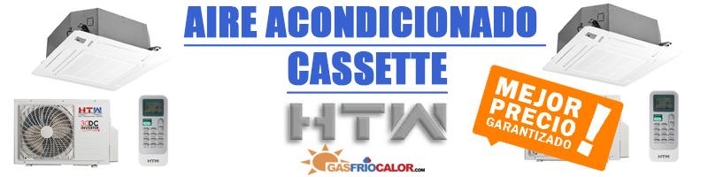 Comprar Aire acondicionado cassette HTW