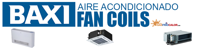 Comprar Aire Acondicioando Fan Coils Baxi