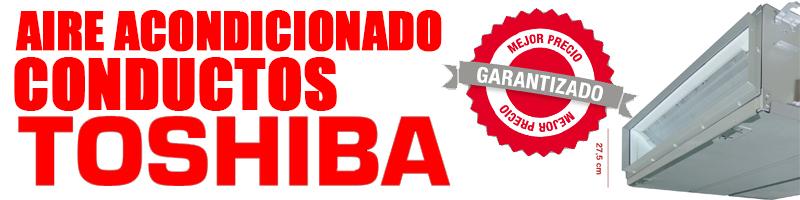 Comprar Aire ACondicionado Conductos Toshiba