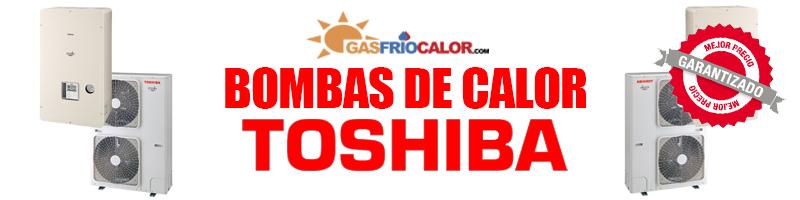 Comprar Bomba de Calor Toshiba