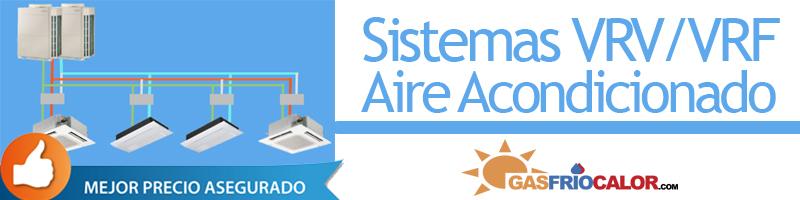 Comprar Sistema Aire Acondicionado VRV / VRF