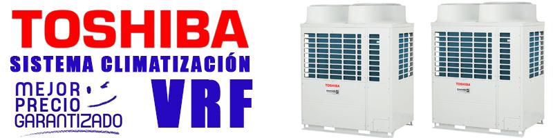 Comprar Climatización VRF Toshiba
